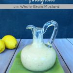 Honey Lemon Vinaigrette with Whole Grain Mustard