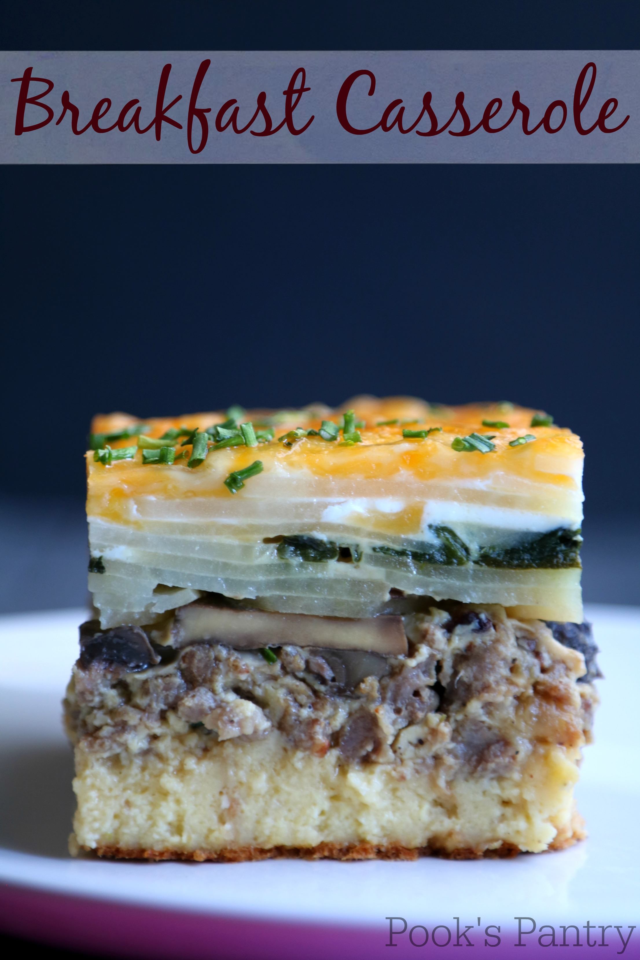 Breakfast Casserole - Pook's Pantry