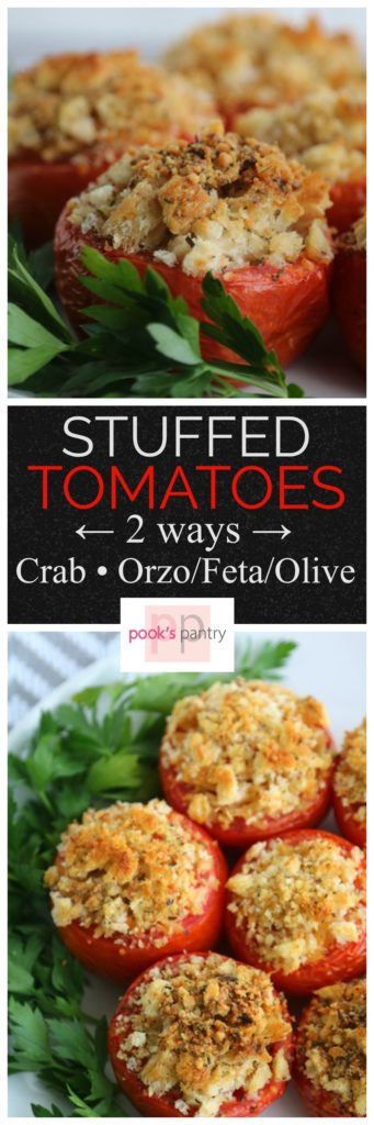 Stuffed Tomatoes | Pook's Pantry A light summer dinner or perfect side to any meal. Two different fillings for stuffed tomatoes - Crab and Herbed Breadcrumbs or Orzo, Feta and Kalamata olives. Simple, easy and so delicious.