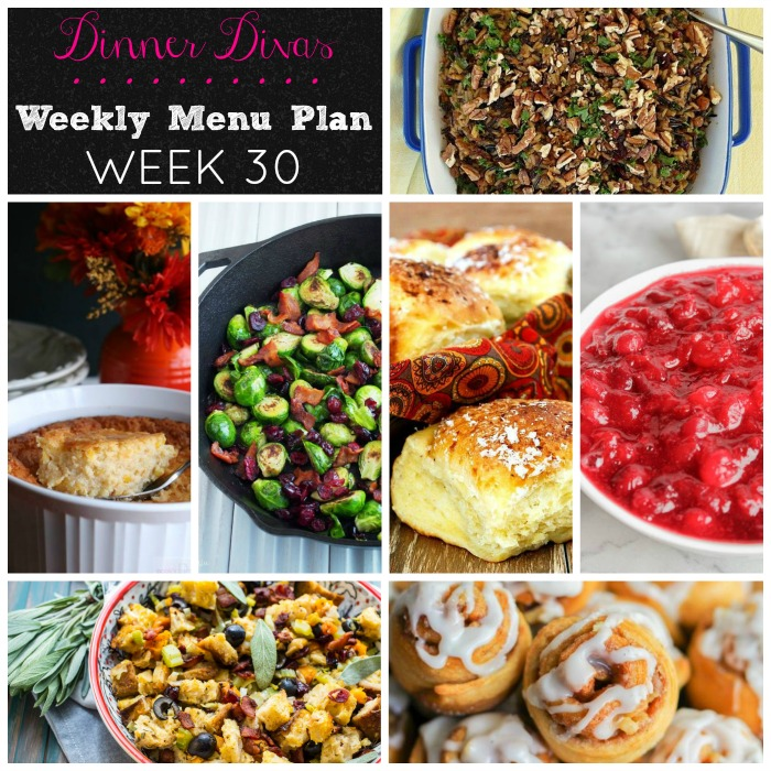 Week 30 Menu - Dinner Divas Thanksgiving Sides