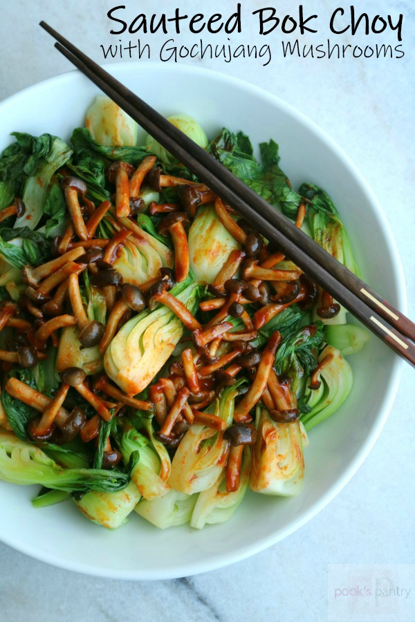 sauteed bok choy with gochujang spiced mushrooms