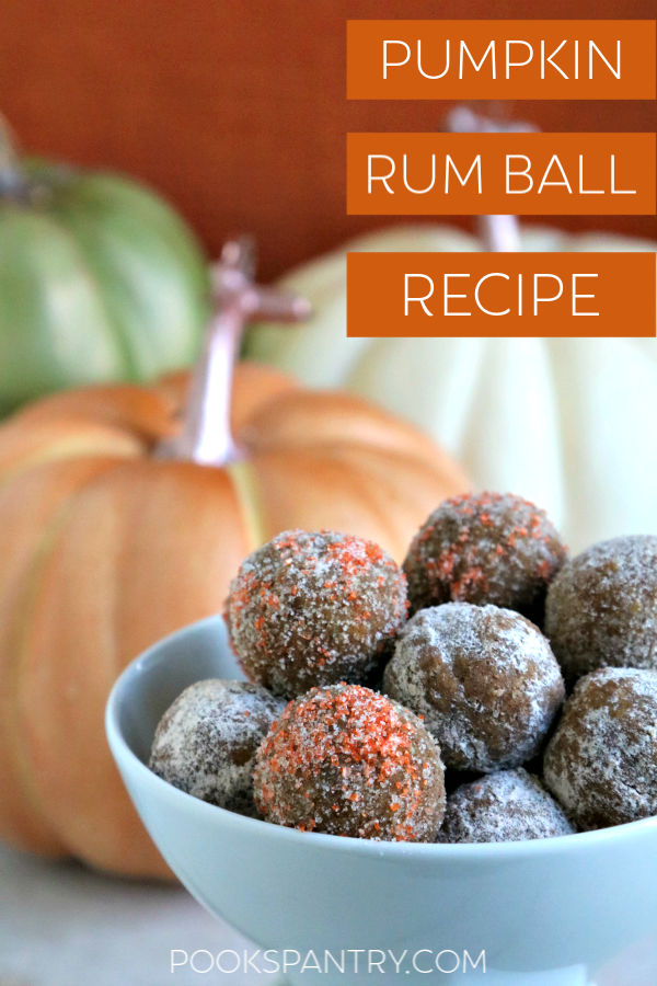 pin image of pumpkin rum balls in white bowl with pumpkin in background
